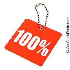 100 percent value tag - 100% value tag against pure white...