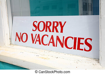 Sorry no vacancies sign