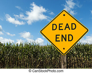 Ethanol Fuel - Corn field with a dead end road sign in front...