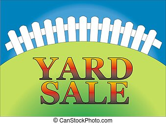 Yard Sale 2 - Yard sale sign in the backyard of the house