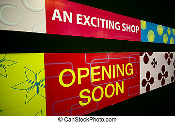Opening Soon Sign - An Opening Soon signage at a shopping...