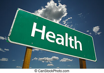 Health Road Sign - Health Road Sign with dramatic clouds and...