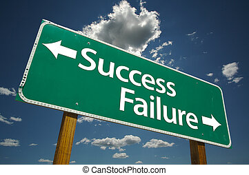 Success and Failure Sign - Success and Failure Road Sign...