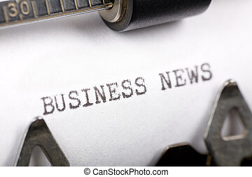 Business News - Typewriter close up shot, concept of...