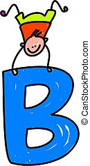 letter B boy - happy little boy balancing on a letter B -...