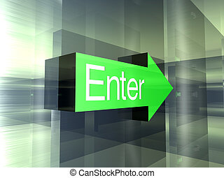 Enter - This way	 - 3D Illustration.