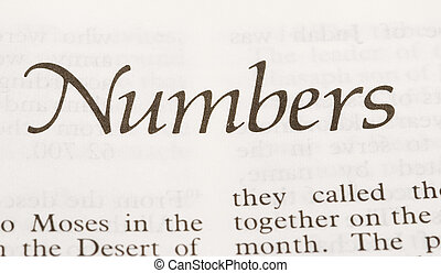 Numbers - the fourth book of the Old Testament, recording...