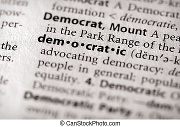 "Democratic - Selective focus on the word \""democratic\\\""...."