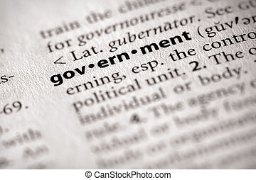 Government - Selective focus on the word government Many...