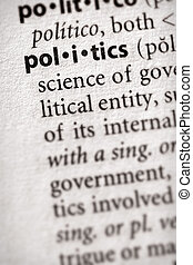 "Politics - Selective focus on the word \""politics\\\""...."