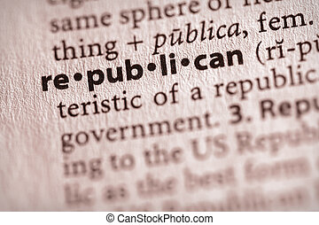 "Republican - Selective focus on the word \""republican\\\""...."