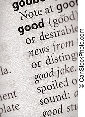 Good - Selective focus on the word good Many more word...