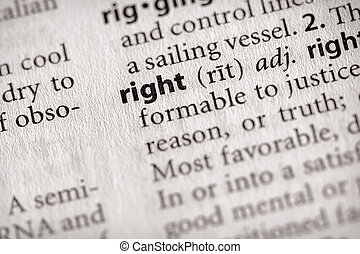 "Right - Selective focus on the word \""right\\\"". Many more..."