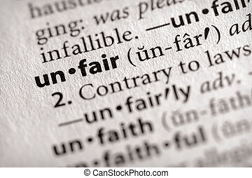 "Unfair - Selective focus on the word \""unfair\\\"". Many..."
