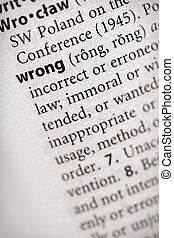 "Wrong - Selective focus on the word \""wrong\\\"". Many more..."
