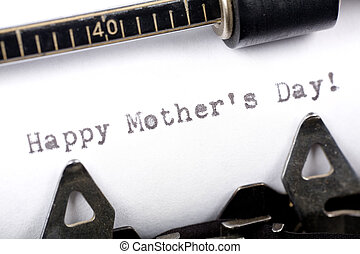 Happy Mother\\\'s Day - Typewriter close up shot, concept of...