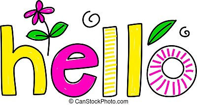 hello - whimsical drawing of the word HELLO isolated on...