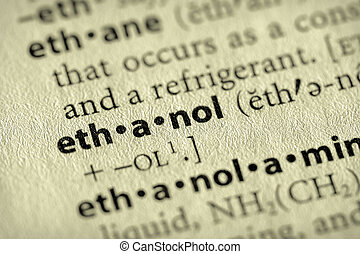 "Ethanol - Selective focus on the word \""ethanol\\\"". Many..."
