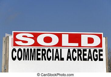 SOLD - Commercial Acreage Sign - A realtor SOLD Sign on...