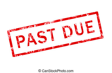 Past Due - A grunge rubber stamp of the words past due