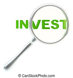 "Word ""invest"" under the magnifier isolated"