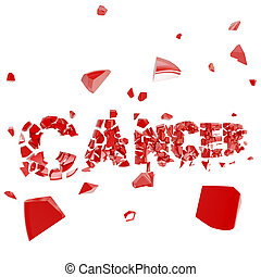 Cancer breakthrough, word crashed and broken into pieces...