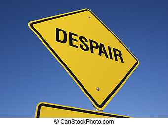 Despair road sign with deep blue sky background. Contains...
