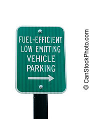Fuel Efficient parking sign - A Fuel Efficient parking sign...