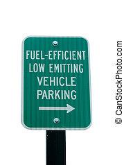 Fuel Efficient parking sign - A Fuel Efficient parking sign...