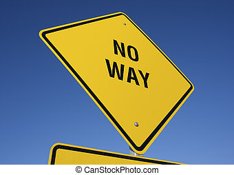 No Way road sign with deep blue sky background. Contains...