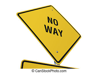 No Way road sign isolated on a white background. Contains...