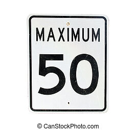 maximum 50 speed limit - old sign with maximum 50 speed...