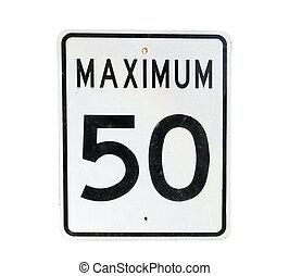 maximum 50 speed limit - old sign with maximum 50 speed...