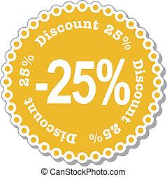 Discount twenty five percent