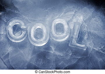 Cool - Word Cool written with real ice letters