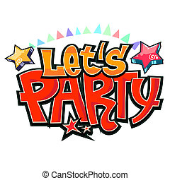 Lets party graffiti vector