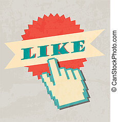 Like labels whit vintage design and hand cursor Retro poster...