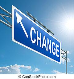 Time for change. - Illustration depicting a highway gantry...