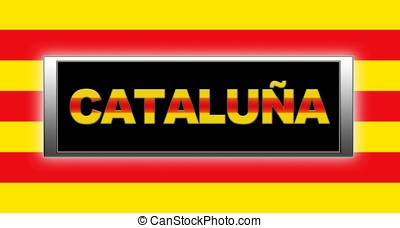 Catalonia - Illuminated sign with Catalonia.