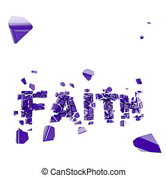 Faith is broken and word crashed into pieces