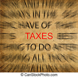 Blured text on vintage paper with focus on TAXES