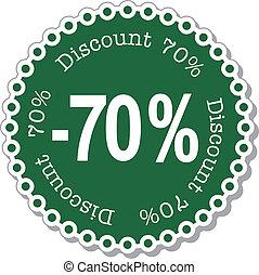 Discount seventy percent