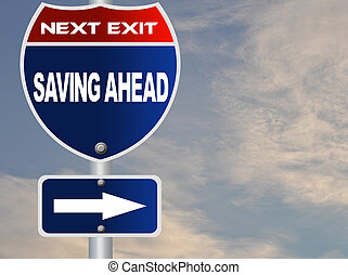 Saving ahead road sign