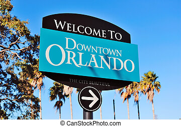 Orlando Lake Lucerne - Orlando downtown welcome sign with...