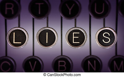 Old Lies - Close up of old typewriter keyboard with...