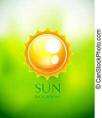 Sun background - Sun on green blurred background. Vector...