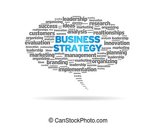 Business Strategy - Speech bubble with the words Business...