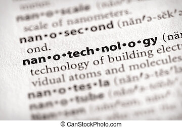 Nanotechnology - Selective focus on the word nanotechnology...