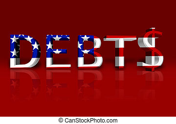 United States Debts - The word Debt in 3D in the American...