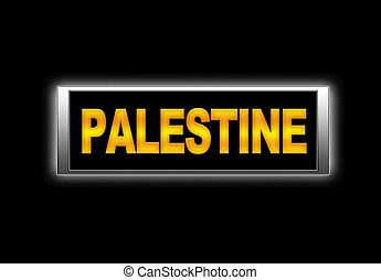 Palestine. - Illuminated sign with Palestine.
